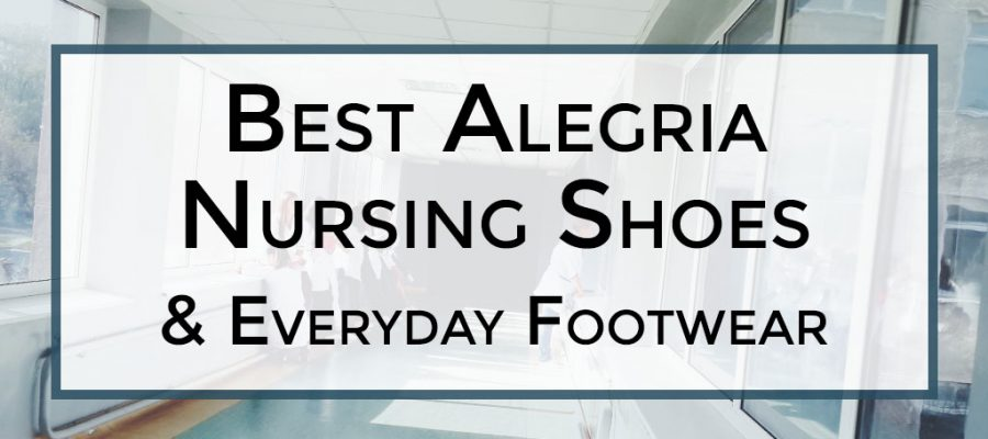 Best-Alegria-Nursing-Shoes-and-Everyday-Footwear-Review_01