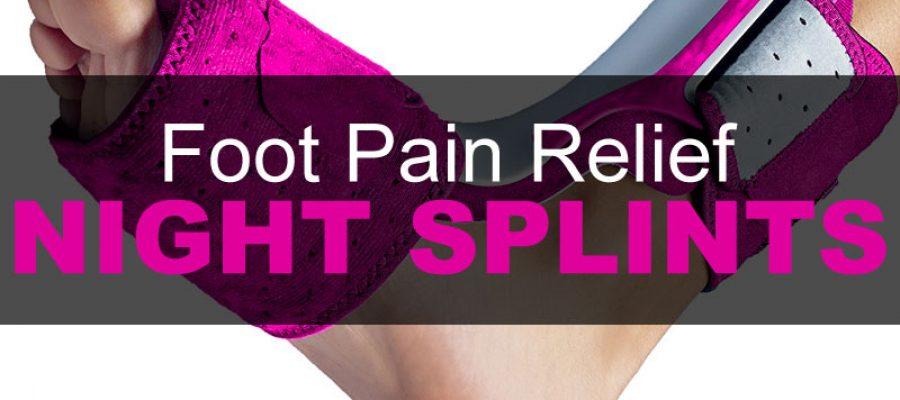 night-splints-for-foot-pain-relief
